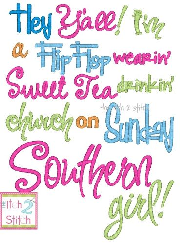 I2s southern girl embroidery design words and phrases for Southern designs