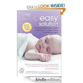 The Sleepeasy Solution: The Exhausted Parent`s Guide to Getting Your Child to Sleep from Birth to Age 5