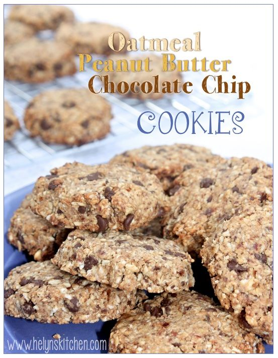 Helyn's Healthy Kitchen: Oatmeal Peanut Butter Chocolate Chip Cookies ...