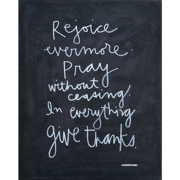 [""\""Rejoice evermore.  Pray without ceasing.  In everything give thanks.""   Measures 16"" x 20"".""] $64.99632|632|?|91748827eb845860372b35984e3f18d6|False|UNLIKELY|0.326741486787796
