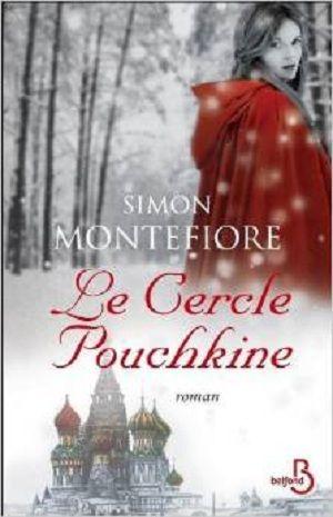 Montefiore, Simon - Le Cercle Pouchkine