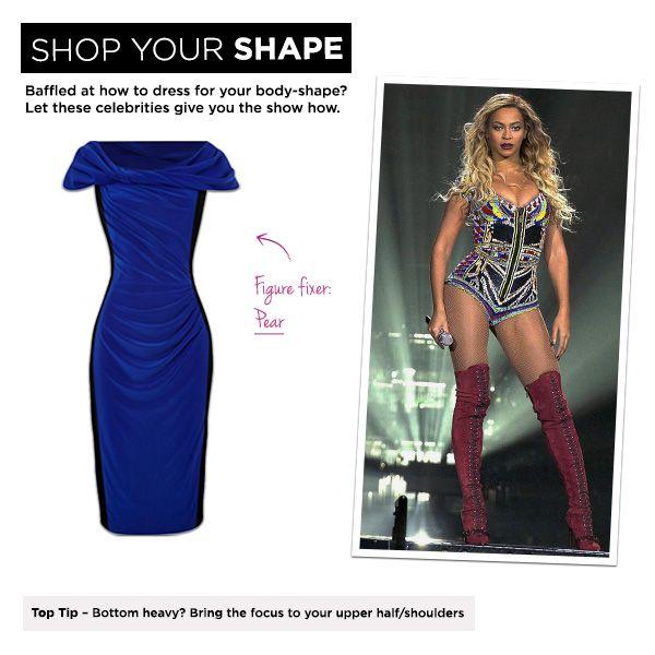Pear: Beyoncé, Top Tip – Bottom heavy? Bring the focus to your upper half/shoulders.