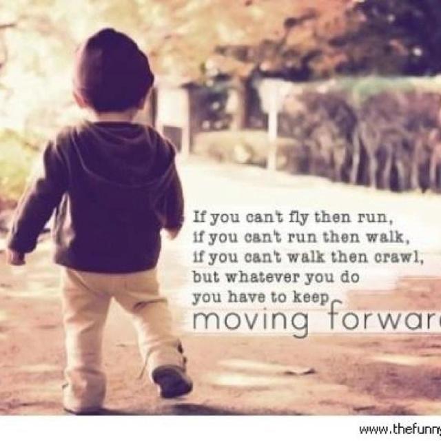 keep moving forward inspiration pinterest