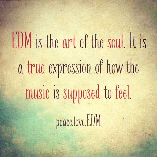 Edm Quotes