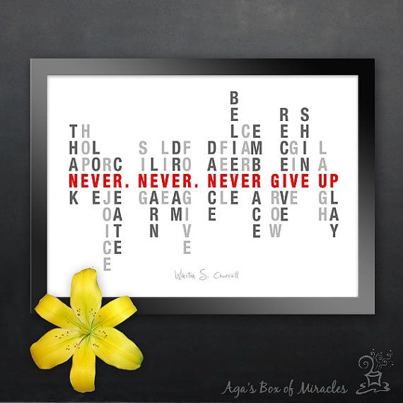 never give up 5x7 inspirational quote print