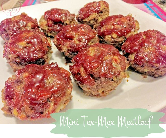 ... mini with this quick to make and mucho delicioso Mex-Tex-Mini Meatloaf