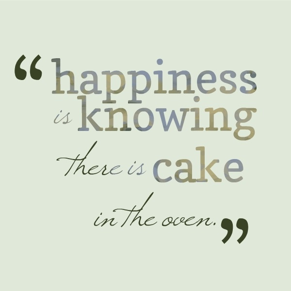 Cake Pic With Quotes : Cake Sayings And Quotes. QuotesGram