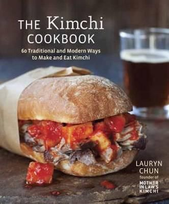 ... good cookbook, much recommended if you love Kimchi the-kimchi-cookbook