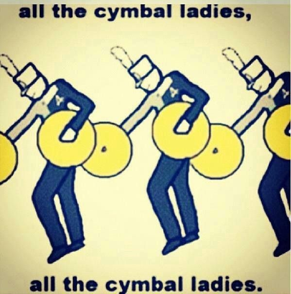 All The Cymbal Ladies Music Geek And You Know It Pinterest