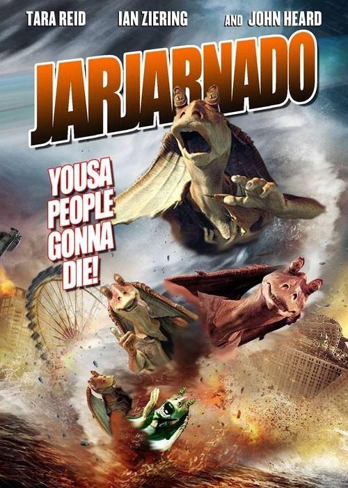 JarJarnado - Star Wars and Sharknado mashup