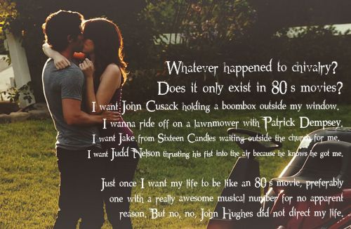 Quotes About Love From 80s Movies : Chivalry Quotes Sayings. QuotesGram
