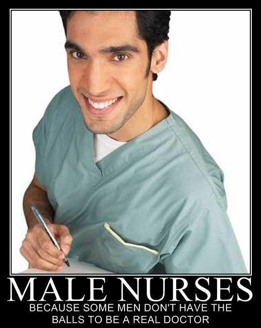 Funny Birthday Meme For Nurse : Male nurses demotivational posters pinterest
