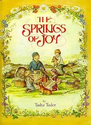 The Springs of Joy by Tasha Tudor