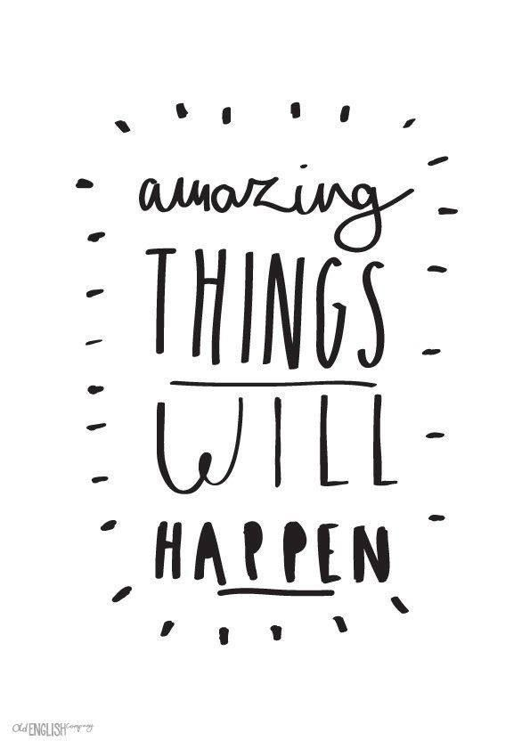 amazing things will happen inspirational quotes pinterest