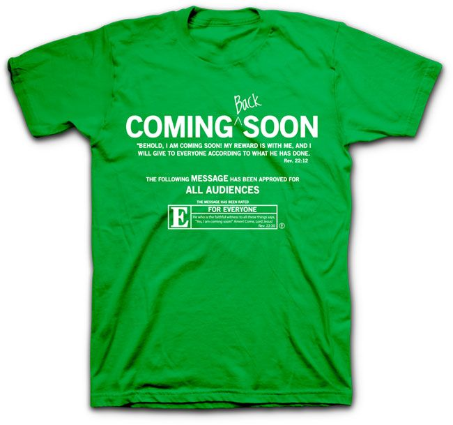 the coming soon christian t shirt celebrates that jesus is coming back