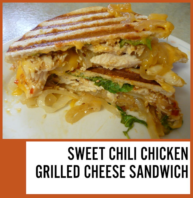 Sweet Chili Chicken Grilled Cheese Sandwich | Recipe