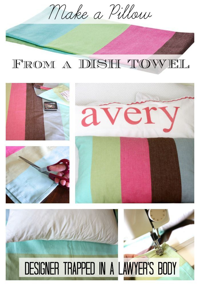 DIY Throw Pillow Projects • Great Ideas & Tutorials! Including this pillow from a dish towel project from designer trapped in a lawyer's body.