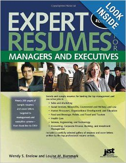 Expert Resumes for Managers and Executives, 3rd Ed: Wendy Enelow ...