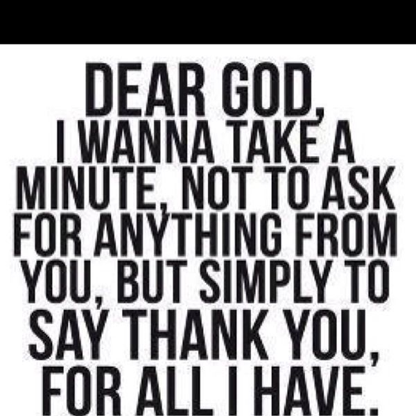 Thank you for all I have <3