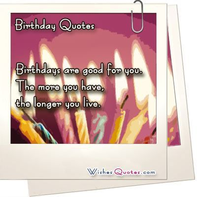 Birthday Quotes Wishes Quotes