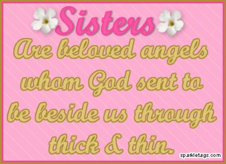 sisters inspirational pics quotes pinterest