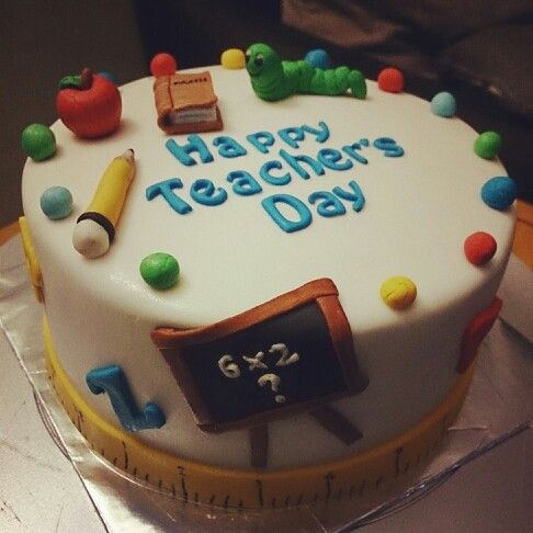 Cake Designs For Teachers : Teacher s Day cake cakes Pinterest