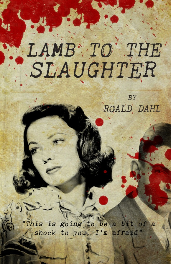 roald dahl lamb to the slaughter This quiz is meant for esl learners mary hitting patrick with the frozen leg of lamb occurs during the.