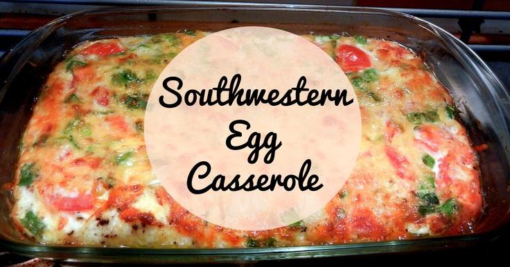 Recipe: Southwestern Egg Casserole frittata