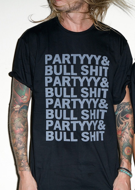 $39.95 - Party and Bullshit Tee