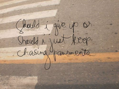 Chasing pavements #lyrics