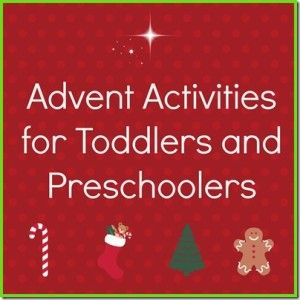 Advent Activities for Toddlers and Preschoolers - Mom Inspired Life