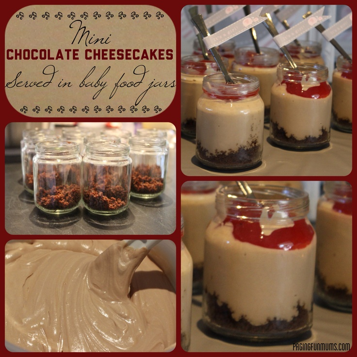 Mini Chocolate Cheesecake Jars - served in recycled baby food jars. So ...