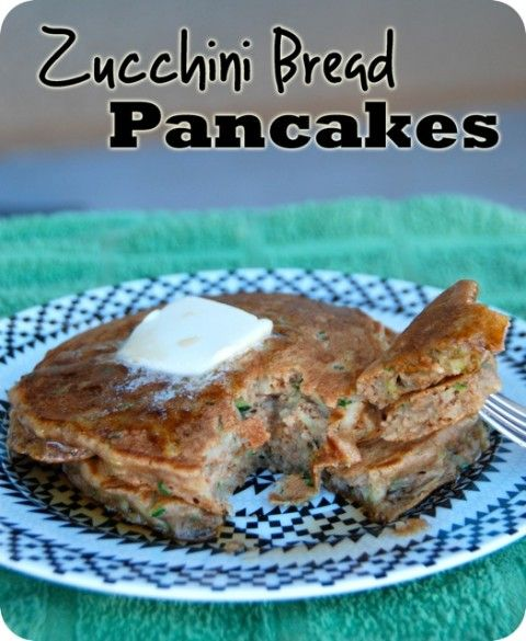 Zucchini Bread Pancakes | Food | Pinterest