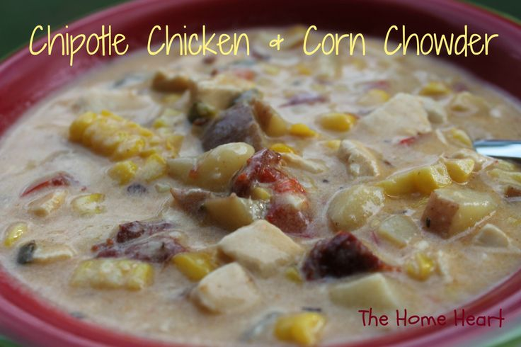 Chipotle Chicken and Corn Chowder | Soup and Sandwich | Pinterest