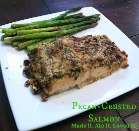 Salmon with Pecan Crunch Coating | Made It. Ate It. Loved It.