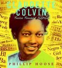 Claudette colvin was a remarkable teenager with great courage she