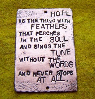 Hope... by Emily Dickinson