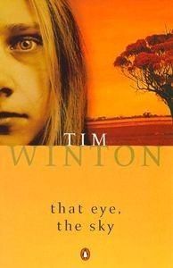 That Eye, The Sky By Tim Winton 1st/1st Hcdj 1986 Nf Miles Franklin ...