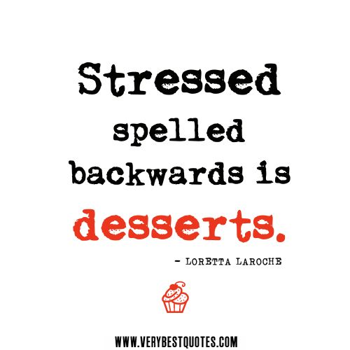 Quotes About Work Stress
