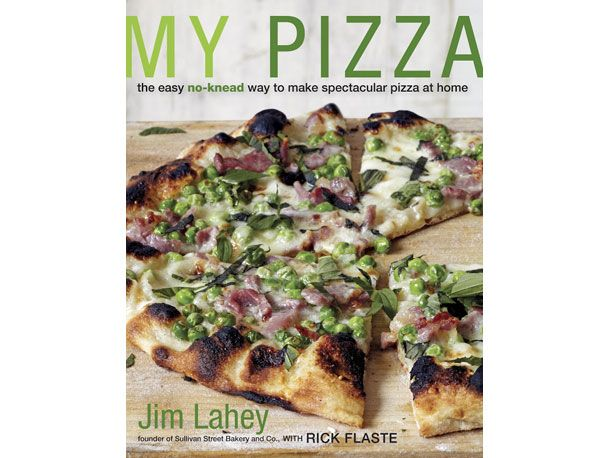 My Pizza by Jim Lahey | Things I Need | Pinterest