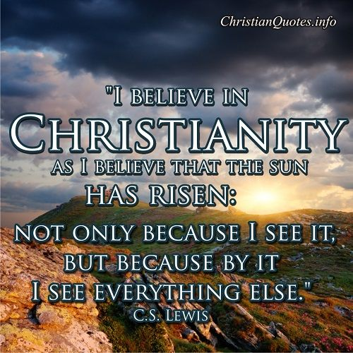 Lewis Quote - Christianity - Christian Quotes