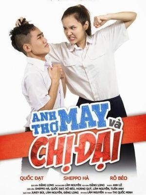 Phim Anh Thợ May và Chị Đại