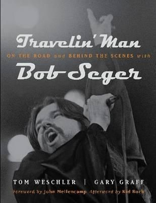travelin road behind scenes with seger