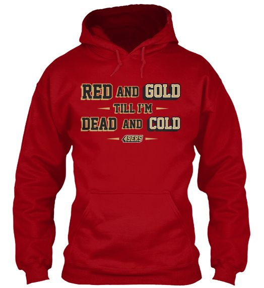Limited-Edition 49ers Hoodie | Teespring | 49er it | Pinterest