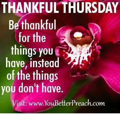 Good morning, it's Thankful Thursday. | Thursday quotes ...