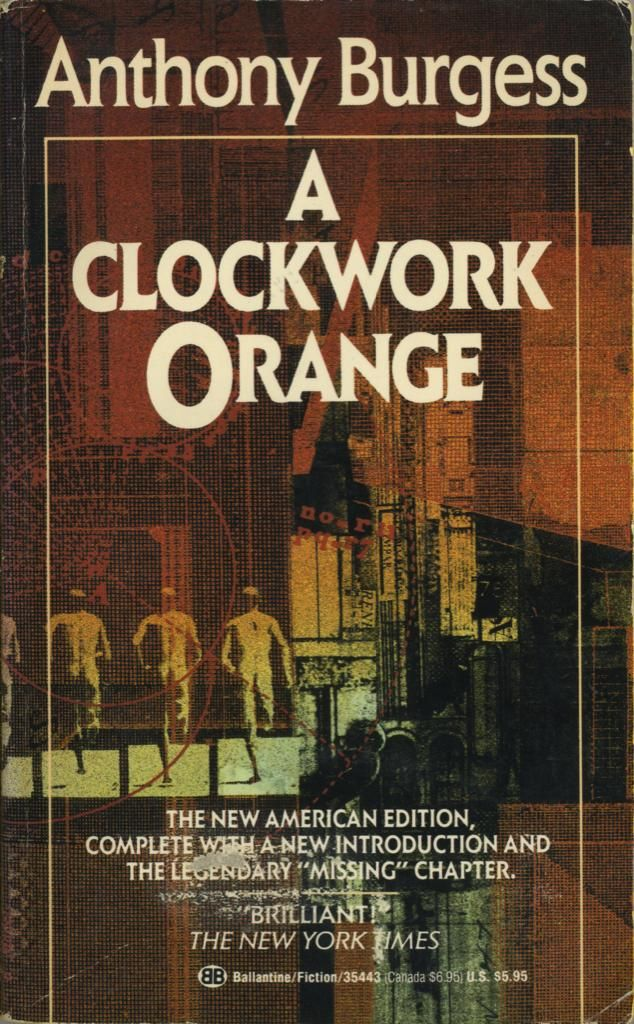essays on a clockwork orange by anthony burgess 6655321: the clockwork orange dilemma  register or argot used by the teenagers in anthony burgess's novel a clockwork orange  posted in literary essays,.
