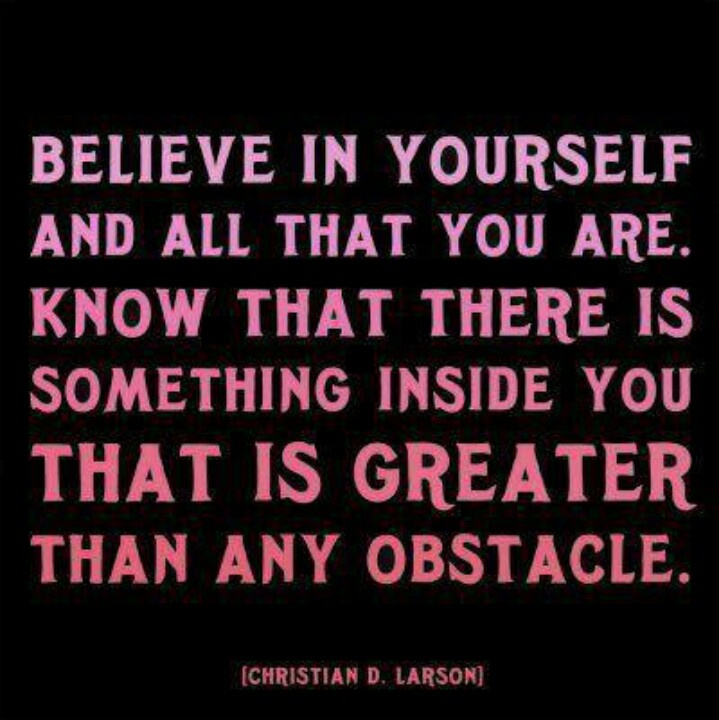 believe in yourself inspirational affirming comments