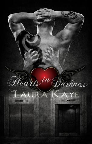 Hearts in Darkness by Laura Kaye (Adult)