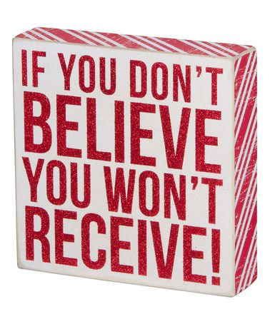 'Don't Believe' Box Sign