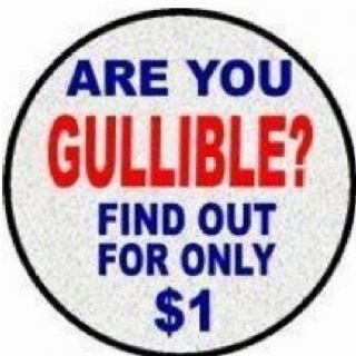Are YOU gullible?